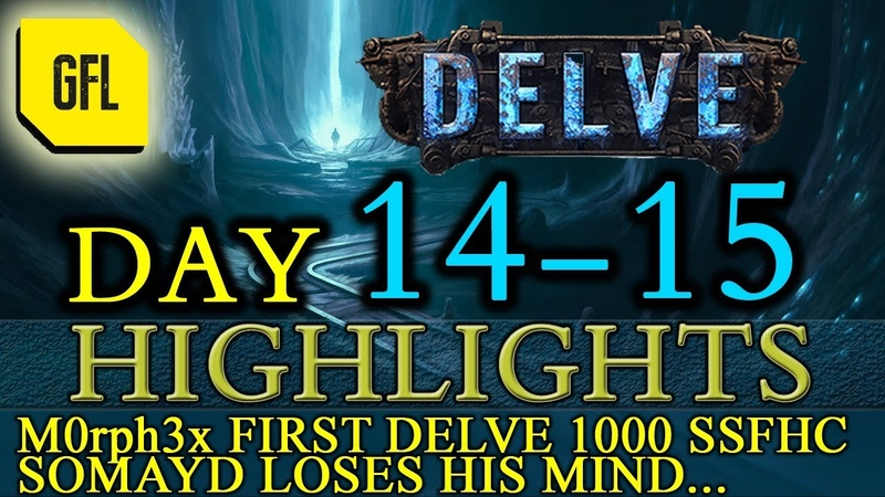 Path of Exile 3.4: Delve DAY 14-15 Highlights DELVE 1000 SSFHC SOMAYD loses mind