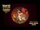 Taiwan MC Ft. Paloma Pradal - Catalina (Chuck Upbeat Remix)