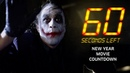 60 SECONDS LEFT - New Year Movie Countdown