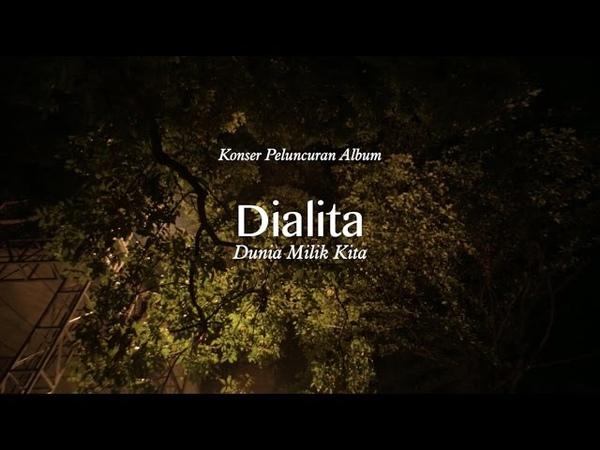 Dialita - Konser Peluncuran Album Dunia Milik Kita (Trailer)
