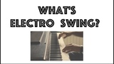 What is Electro Swing Electro Swing Explained in 2 minutes