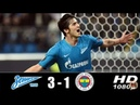 Zenit 3-1 Fenerbahce Extended Highlights Goals | Europa league (21.02.2019)