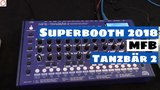 Superbooth 2018 MFB Tanzba