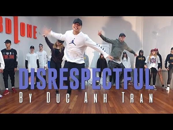 G4shi DISRESPECTFUL Choreography by Duc Anh Tran