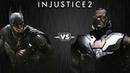 Injustice 2 - Бэтмен против Дарксайда - Intros Clashes (rus)