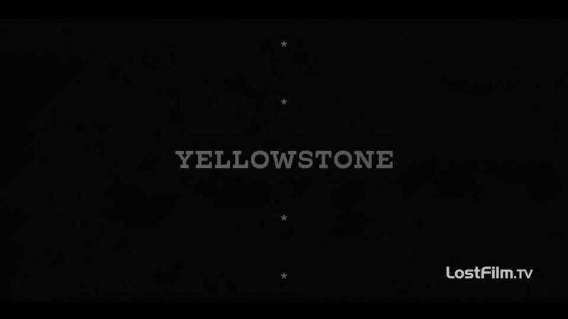 Озвученный трейлер к сериалу «Йеллоустоун»