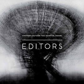 Editors альбом Smokers Outside The Hospital Doors