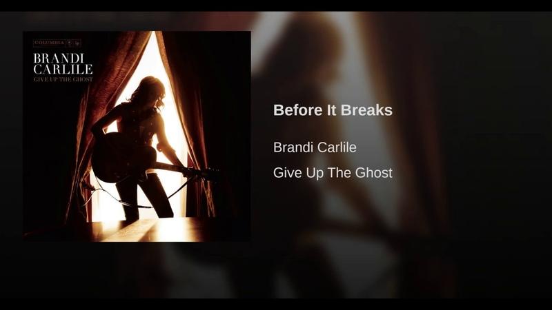 Before It Breaks