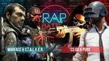Рэп Баттл 2x2 - Warface &amp S.T.A.L.K.E.R. vs. CSGO &amp PlayerUnknown's Battlegrounds (PUBG)