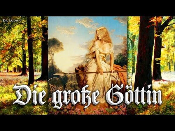Die große Göttin ✠ [German folk song][ english translation]