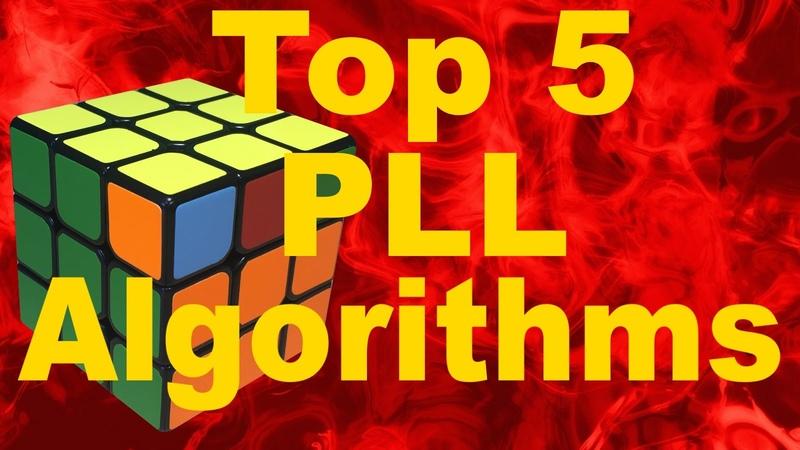 My Top 5 Favorite PLL Algorithms