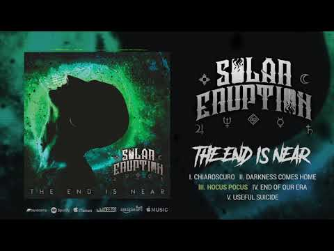 SOLAR ERUPTION - The End Is Near [Official EP Stream 2019]