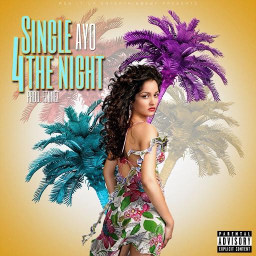 Ayo альбом Single 4 The Night