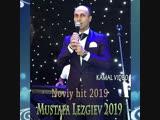 Мустафа Лезгиев с Новым хитом 2019г