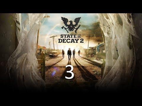 State of decay 2 прохождение часть 3
