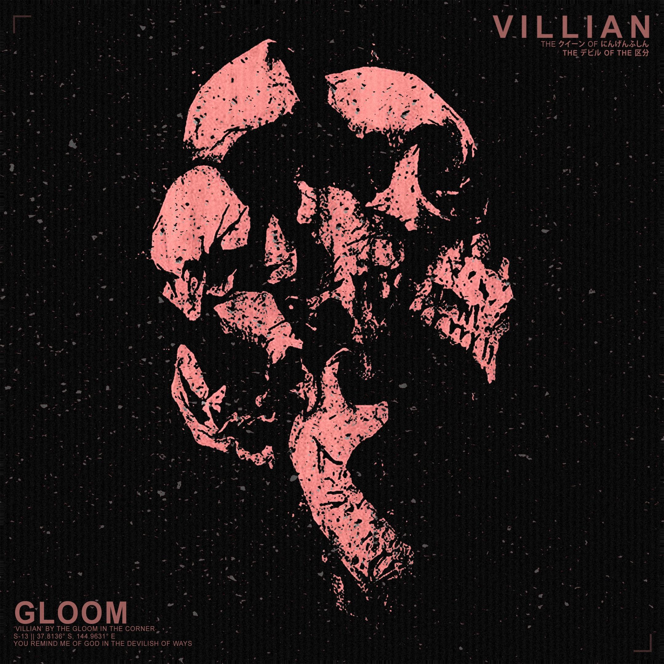 The Gloom In The Corner - Villain [single] (2018)