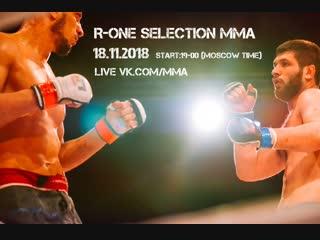 "Союз мма l!ve: ""r-one seletion mma"" start 19-00"