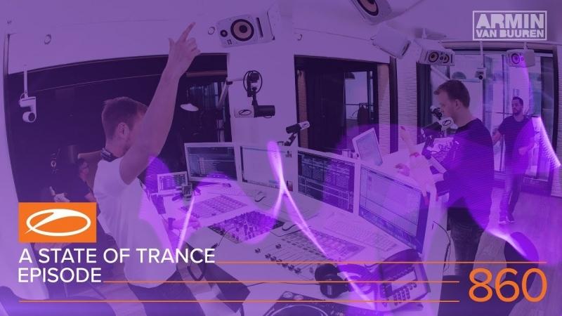 A State Of Trance Episode 860 (ASOT860) – Armin van Buuren