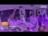 A State Of Trance Episode 860 (ASOT#860) Armin van Buuren