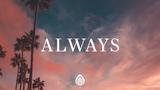Owl City ~ Always (Lyrics)