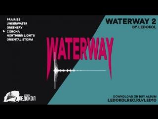 Ледокол — Waterway 2 (Full Album)