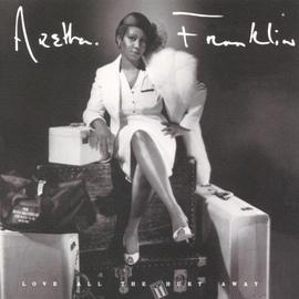 Aretha Franklin альбом Love All The Hurt Away