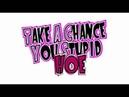 Take A Chance You Stupid Hoe (Dubstep Remix)