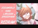 SPEEDPAINT | EDDSWORLD | TORD LARSSON | REDRAW