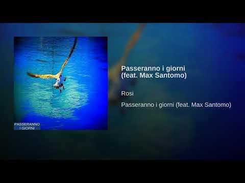 Passeranno i giorni (feat. Max Santomo)