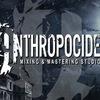 Anthropocide Studios - сведение и мастеринг