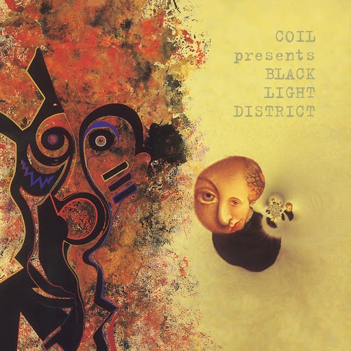 Coil альбом Coil Presents Black Light District: A Thousand Lights in a Darkened Room