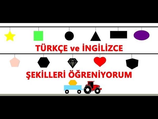 Türkçe ve İngilizce Şekilleri öğreniyorum
