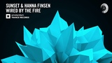 Sunset &amp Hanna Finsen - Wired By The Fire (Amsterdam Trance) + Lyrics