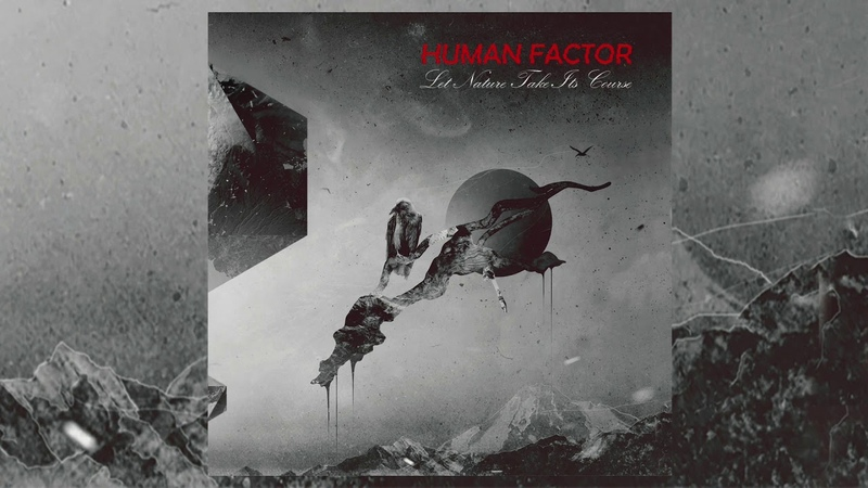 Human Factor - Let Nature Take Its Course [Full Album]