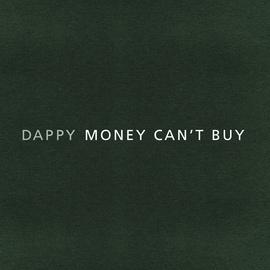 Dappy альбом Money Can't Buy