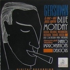 George Gershwin альбом Gershwin a One - Act Jazz Opera Blue Monday