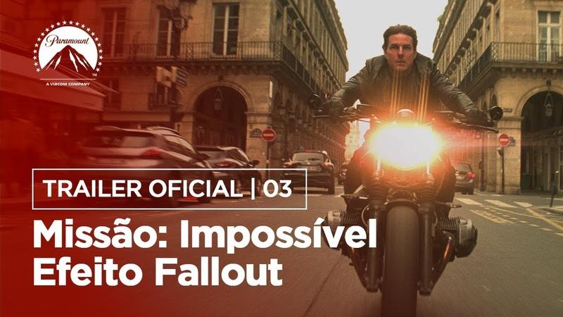 Missão Impossível - Efeito Fallout | Trailer 3 | LEG | Paramount Brasil