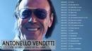 Antonello Venditti Maggiori successi || la migliore collezione Antonello Venditti