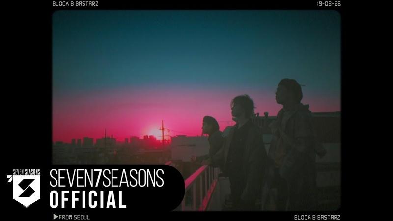 블락비 바스타즈(Block B BASTARZ) - 'From Seoul' Official MV Teaser.