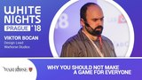 Viktor Bocan (Warhorse Studios) - Why You Should Not Make a Game for Everyone