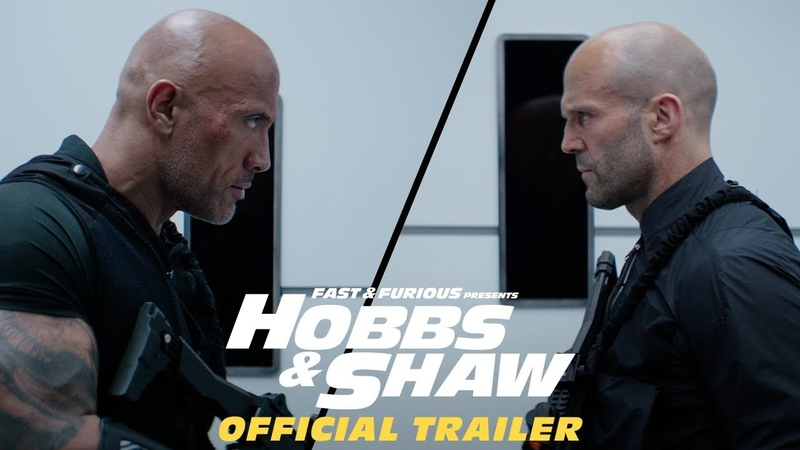 Fast Furious Presents Hobbs Shaw - Official Trailer 2 [HD]