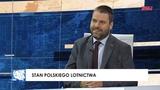 Stan polskiego lotnictwa- Jacek Hoga w programie Stan bezpiecze