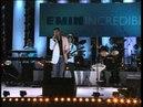 Emin Incredible concert 1 2007