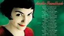 Amélie Soundtrack ♥ Comptine dUn Autre Été Die fabelhafte Welt der Amélie Pian 1 hour