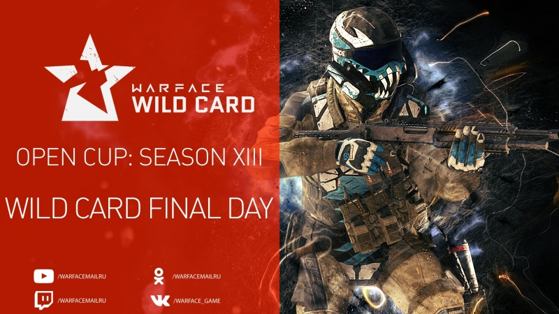 Warface Open Cup: Season XIII. WIld Card. Day 2