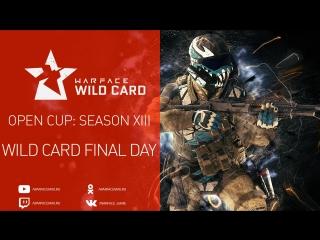 Warface Open Cup: Season XIII. WIld Card. Day 2