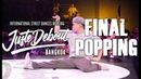 MT POP ACKY vs J SMOOTH CRAZY KYO FINAL POPPING 2vs2 JUSTE DEBOUT BANGKOK 2019
