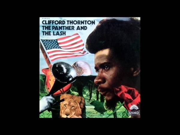 Clifford Thornton - huey is free
