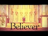 MMD X BlackButler B E L I E V E R (Song Imagine Dragons - Believer) RUS SUB
