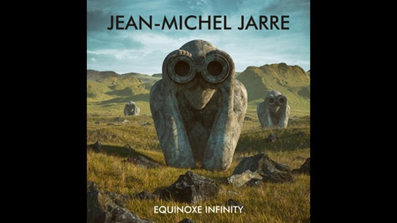 Jean Michel Jarre Equinoxe Infinity full album 2018